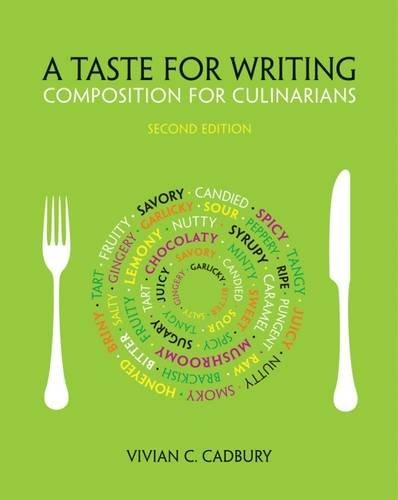 A Taste for Writing: Composition for Culinarians by Vivian C. Cadbury (2014-01-17)