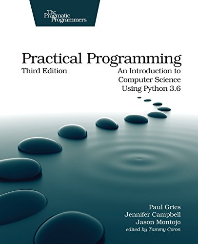 Book cover of Practical Programming: An Introduction to Computer Science Using Python 3.6 by Paul Gries