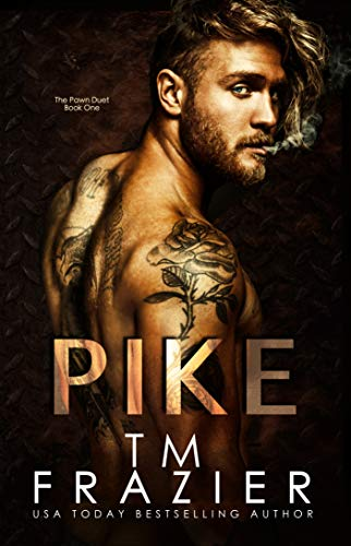 Pike: The Pawn Duet, Book One by [Frazier, T.M.]