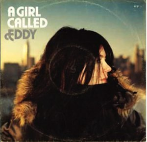 A GIRL CALLED EDDY CD UK ISSUE PRESSED IN HOLLAND ANTI 2004