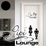 """A025 Tür-/Wandtattoo """"Pipi Lounge"""" 30cm x 18cm schwarz (in 40 Farben und 4 Größen)"""