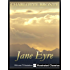 ¤ ¤ ¤ ILLUSTRATED ¤ ¤ ¤ Jane Eyre, by Charlotte Bronte - NEW Illustrated Classics 2011 Edition (FULLY OPTIMIZED FOR KINDLE)