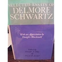 Selected essays of Delmore Schwartz