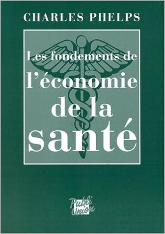 Livres gratuits Les Fondements de l'économie de la santé pdf ebook