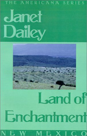 Land of Enchantment (Janet Dailey Americana)
