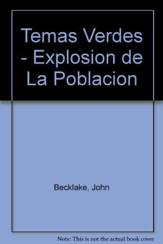 Temas Verdes - Explosion de La Poblacion (Spanish Edition)