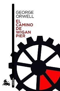 El camino de Wigan Pier par Orwell