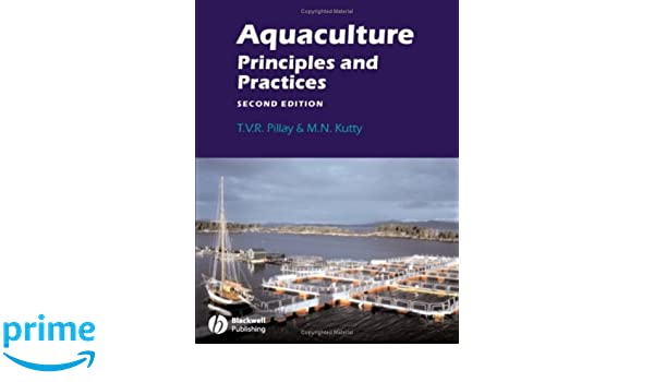 Aquaculture principles and practices t v r pillay m n kutty aquaculture principles and practices t v r pillay m n kutty 0001405105321 amazon books fandeluxe Images