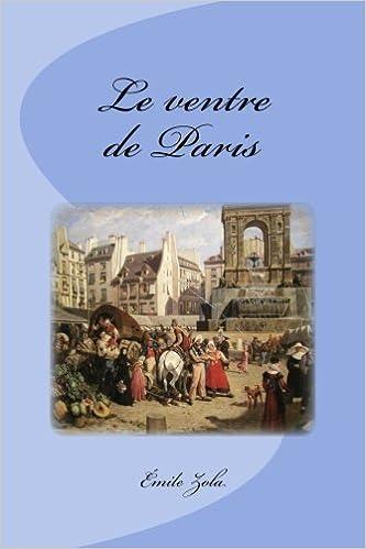 Le Ventre de Paris (French Edition)