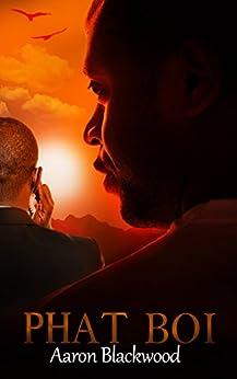 Phat Boi: Urban gay black/MM Romance by [Blackwood, Aaron]