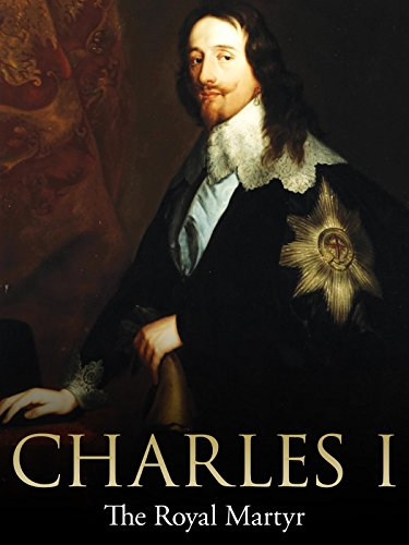 Charles I: The Royal Martyr -