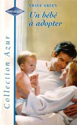 Un Bebe A Adopter Azur 2183 Sentimental 9782280048880 Amazon Com Books