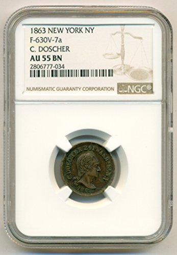 1863 Civil War Store Card -New York NY C Doscher F-630V-7a R2 Token AU55 BN (1863 Civil War Token)