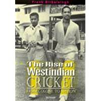 RISE OF WEST INDIAN CRICKET, THE: From Colony to Nation