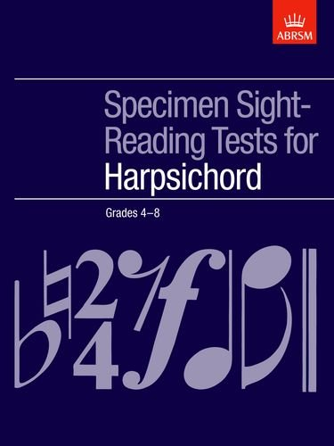 Specimen Sight-Reading Tests for Harpsichord, Grades 4-8 (ABRSM (7 Harpsichord)