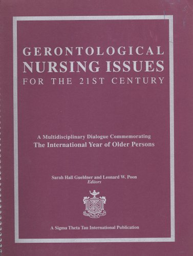 Gerontological Nursing Issues for the 21st Century