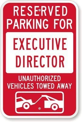 Destiny'S Reserved Parking for Executive Director : Unauthorized Vehicles Towed Away Reflective Aluminum Sign
