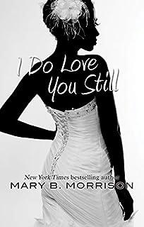 Book Cover: I Do Love You Still