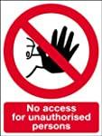 Safety Sign - No Access For Unathoris...