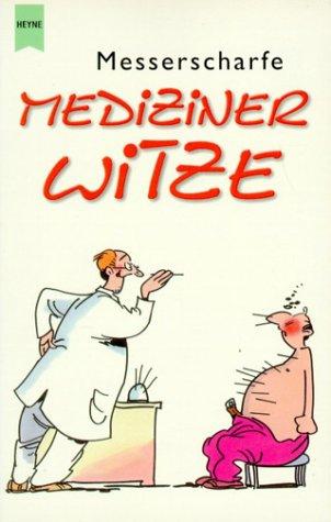 Messerscharfe Mediziner Witze