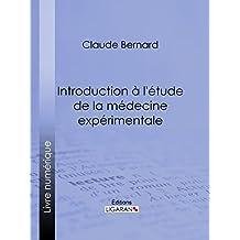 Introduction à la médecine expérimentale (French Edition)