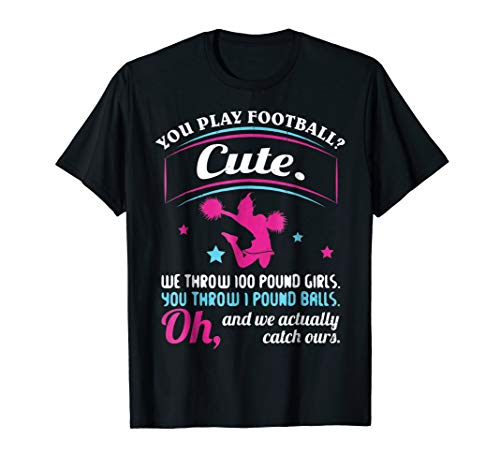 - Cheerleading Quotes & Shirts You Play Football That's Cute