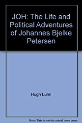 JOH: The Life and Political Adventures of Johannes Bjelke Petersen
