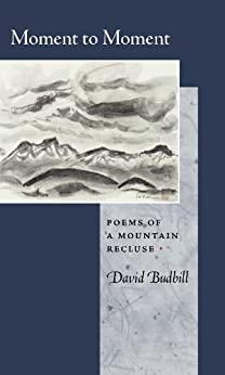 david budbill poem essays David wolf budbill (born 1940) is an american poet and playwright budbill was born in.
