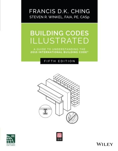 Building Codes Illustrated: A Guide to Understanding the 2015 International Building Code cover