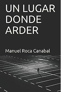 UN LUGAR DONDE ARDER (Severo investiga) (Spanish Edition)