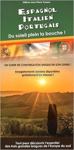 Livre Espagnol, italien, portugais : Du soleil plein la bouche! pdf