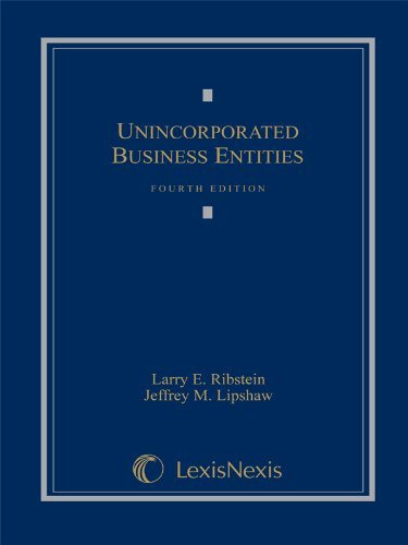Download By Larry E. Ribstein - Unincorporated Business Entities (12.2.2008) pdf epub