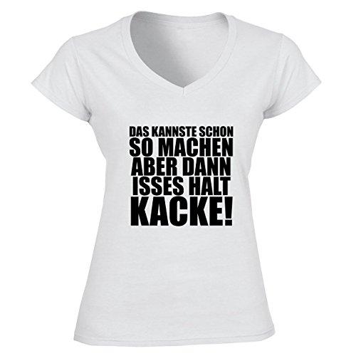 Das Kannste Schon So Machen Aber Dann Isses Halt Kacke Lustige Geschenk Damen V-neck T-shirt