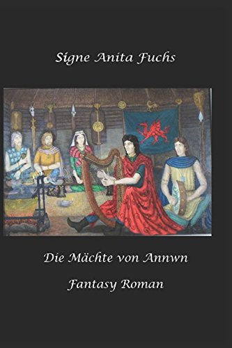 Die Maechte von Annwn: Fantasy Roman