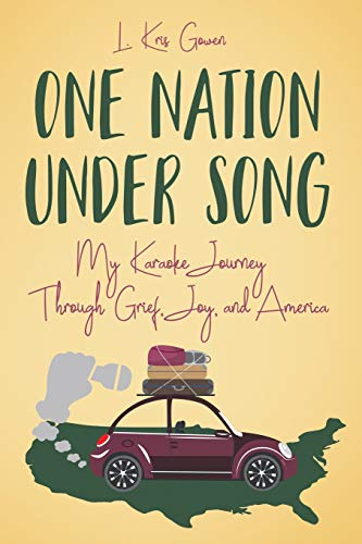 One Nation Under Song: My Karaok...