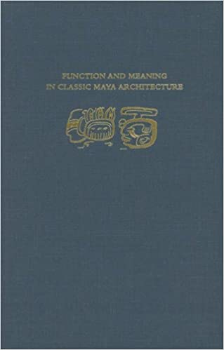 Amazon com: Function and Meaning in Classic Maya