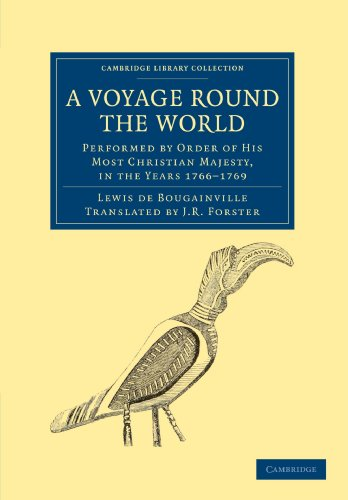 A Voyage round the World, Performed by Order of His Most Christian Majesty, in the Years 1766-1769 (Cambridge Library Co
