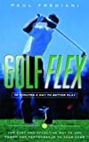 img - for Golf-Flex: 10 Minutes a Day to Better Play book / textbook / text book
