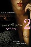 Bankroll Squad 2: Kyla's Revenge
