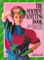 The Machine Knitting Book