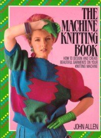 The Machine Knitting Book