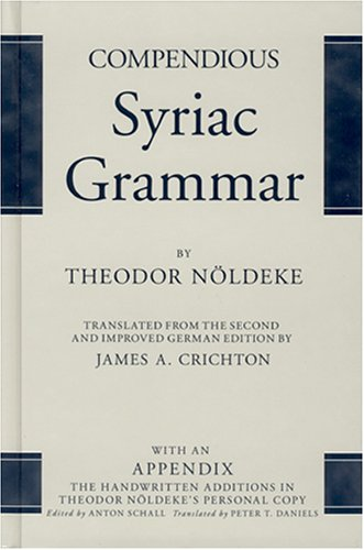 Compendious Syriac Grammar, with an Appendix (A Compendious Dictionary Of The English Language)