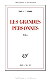 Les grandes personnes, Ndiaye, Marie