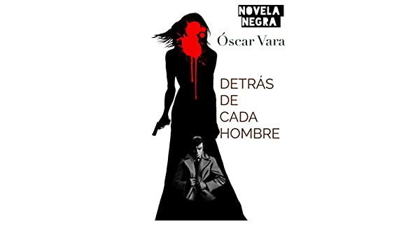 Detrás de cada hombre: concurso indie 2016 (Spanish Edition ...