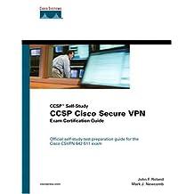 CCSP Cisco Secure VPN Exam Certification Guide (CCSP Self-Study)