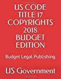 US CODE TITLE 17 COPYRIGHTS 2018 BUDGET