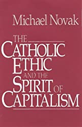 Catholic Ethic And The Spirit Of Capitalism