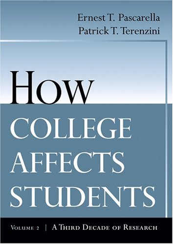 2: How College Affects Students: A Third Decade of Research