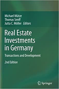Real Estate Investments in Germany: Transactions and Development