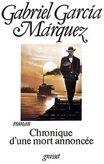 Chronique d'une mort annoncée : roman, Garcia Marquez, Gabriel